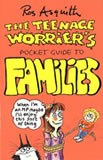 Teenage Worrier Guide to Families