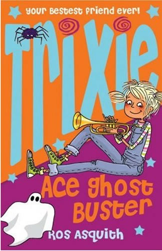 Trixie – Ace Ghost Buster